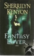 FANTASY LOVER - SHERRILYN KENYON