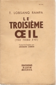 LE TROISIEME OEIL - T. LOBSANG RAMPA - FRENCH TEXT