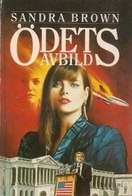 ODETS AVBILD - SANDRA BROWN - SWEDISH TEXT