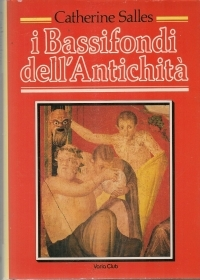 I BASSIFONDI DELL\'ANTICHITA\' -