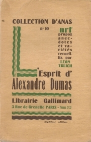 ESPRIT D'ALEXANDRE DUMAS - ED. GALLIMARD 1926 - FRENCH TEXT