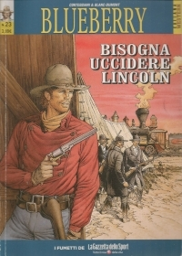 BLUEBERRY N. 23 - BISOGNA UCCIDERE LINCOLN