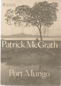 PORT MUNGO - PATRICK McGRATH -
