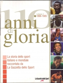 110 ANNI DI GLORIA 1896-1905 - VOL. 1