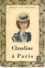 CLAUDINE A PARIS - WILLY ET COLETTE - FRENCH TEXT