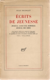 ECRITS DE JEUNESSE - JULES MICHELET - FRENCH TEXT