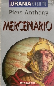 MERCENARIO - PIERS ANTHONY - URANIA