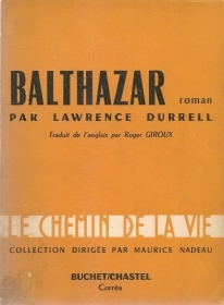 BALTHAZAR - LAWRENCE DURRELL - BUCHET CASTEL 1960 - FRENCH TEXT