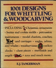1001 DESIGN FOR WHITTLING and WOOD CARVING - E.J. TANGERMAN - ENGLISH TEXT