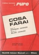 COSA FARAI - PUPO - SPARTITO-SHEET MUSIC