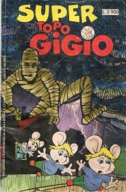 SUPER TOPO GIGIO SUPPLEMENTO AL N.44 - FPM EDITORE
