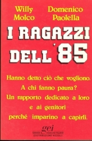 I RAGAZZI DELL\'85 - WILLY MOLC