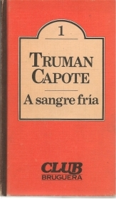 A SANGRE FRIA - TRUMAN CAPOTE     SPANISH TEXT