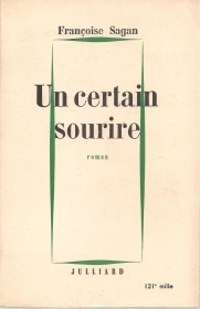 UN CERTAIN SOURIRE - FRANCOISE SAGAN     FRENCH TEXT