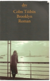 BROOKLYN - COLM TOIBIN    GERMAN TEXT