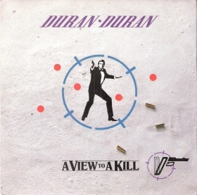 A VIEW TO A KILL - A VIEW TO A KILL (THAT FATAL KISS) # DURAN DURAN