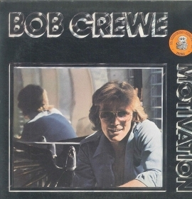 BOB CREWE - MOTIVATION