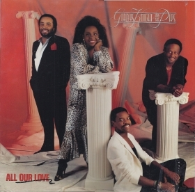 ALL OUR LOVE # GLADYS KNIGHT AND THE PIPS