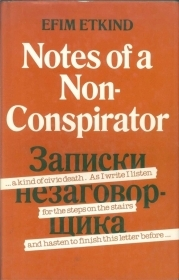 NOTES OF A NON-COSPIRATOR - EFIM ETKIND (ENGLISH TEXT)