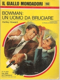 BOWMAN UN UOMO DA BRUCIARE- HARTLEY HOWARD