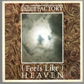 (FEELS LIKE) HEAVEN - EVERYONE BUT YOU # FICTION FACTORY