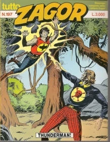 TUTTO ZAGOR N° 197 - THUNDERMAN!