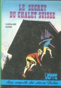 LE SECRET DU CHALET SUISSE - CAROLINE QUINNE (FRENCH TEXT)