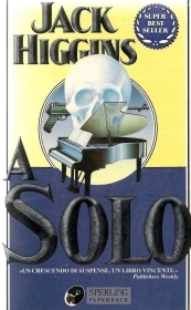A SOLO - JACK HIGGINS - SPERLING