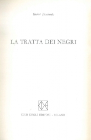 LA TRATTA DEI NEGRI - HUBERT DESCHAMPS