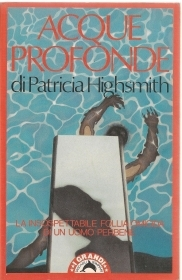 ACQUE PROFONDE - PATRICIA HIGHSMITH