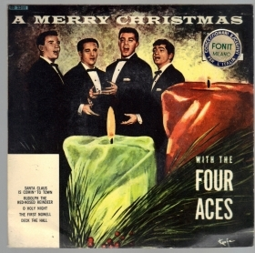 A MERRY CHRISTMAS : SANTA CLAUS IS COMIN'  - O HOLY NIGHT# THE FOUR ACES (Vol 2)