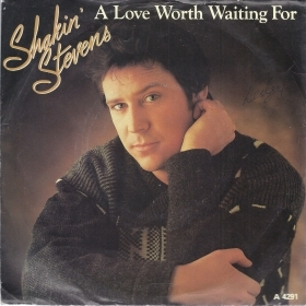 A LOVE WORTH WAITING FOR - AS LONG AS ° SHAKIN' STEVENS - Epic England
