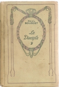 LA DISCIPLE - PAUL BOURGET - FRENCH TEXT