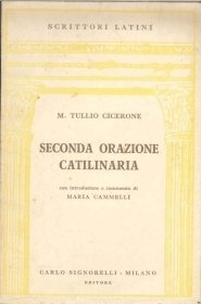 SECONDA ORAZIONE CATILINARIA - M. TULLIO CICERONE - LATIN TEXT