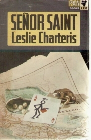 SENOR SAINT - LESLIE CHARTERIS     ENGLISH TEXT