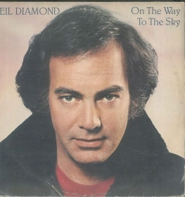 NEIL DIAMOND - ON THE WAY TO THE SK
