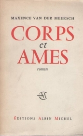 CORPS ET AMES - MAXENCE VAN DER MEERSCH (FRENCH TEXT)