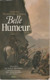 BELLE HUMEUR - CHANTAL VILLEPONTOUX-CHASTEL (FRENCH TEXT)