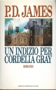 UN INDIZIO PER CORDELLA GRAY - P.D. JAMES