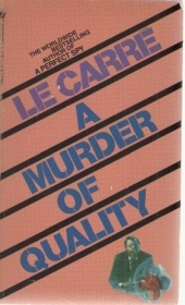 A  MURDER OF QUALITY - JOHN LE CARRE'    ENGLISH TEXT