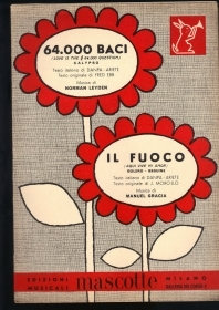 64.000 BACI (LOVE IS $ 64000 QUESTION) - IL FUOCO (AQUI VIVE MI AMOR) # SPARTITO