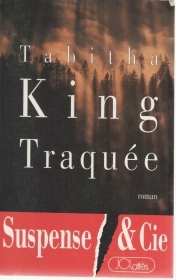 TRAQUEE' - TABITHA KING  (FRENCH TEXT)