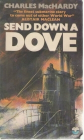SEND DOWN A DOVE - CHARLES MacHARDY (ENGLISH TEXT)