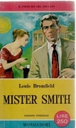 MISTER SMITH - LOUIS BROMFIELD - I LIBRI DEL PAVONE