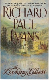 THE LOOKING GLASS - RICHARD PAUL EVANS (English text)