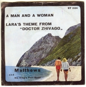 A MAN AND A WOMAN - LARA'S THEME # MATTHEWS AND KIS KING'S PORT BAND