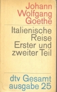 ITALIANISCHE REISE VOL. 2 - JOHANN WOLFGANG GOETHE  (GERMAN TEXT)