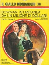 BOWMAN: ISTANTANEA DA UN MILIONE DI DOLLARI - HARTLEY HOWARD