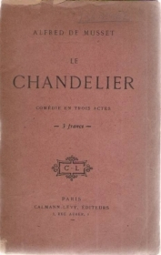 CHANDELIER - ALFRED DE MUSSET    (FRENCH TEXT)