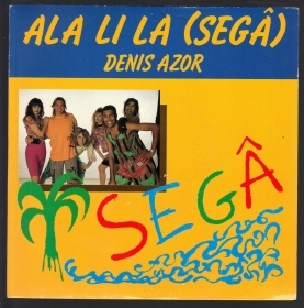 ALA LI LA (SEGA') radio version - mighty mix # DENIS AZOR